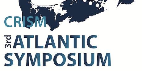 CRISM 3rd Atlantic Symposium tickets