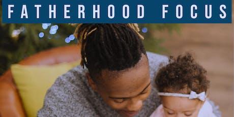 Fatherhood Focus tickets