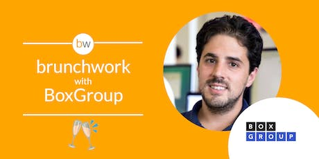 David Tisch (BoxGroup) brunchwork  tickets
