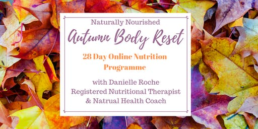 Naturally Nourished Autumn Body Reset