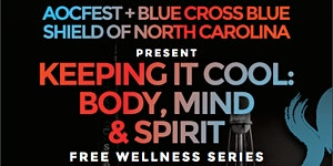 Keeping It Cool: Body, Mind and Spirit