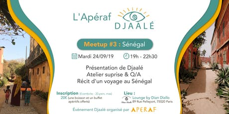 L'Apéraf Djaalé • Meetup #3 - Sénégal billets