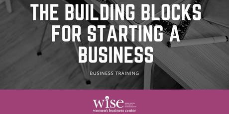 The Building Blocks for Starting a Business tickets