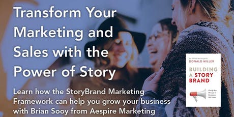 Transform Your Marketing and Sales with the Power of Story tickets