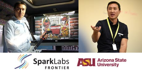 SparkLabs Frontier-ASU Presents Kai Huang, Co-Founder of Guitar Hero tickets