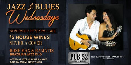 Rose Max & Ramatis Brazilian Jazz Duo - Jazz & Blues Wednesdays tickets