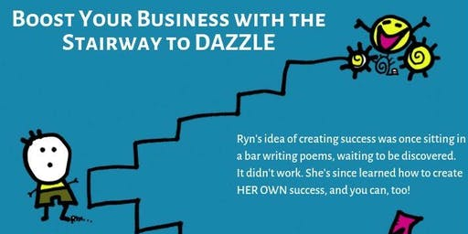 Tucson Coaching Workshop - Boost Your Business with the Stairway to Dazzle