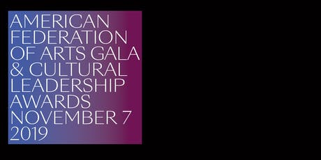 2019 AFA Gala and Cultural Leadership Awards tickets
