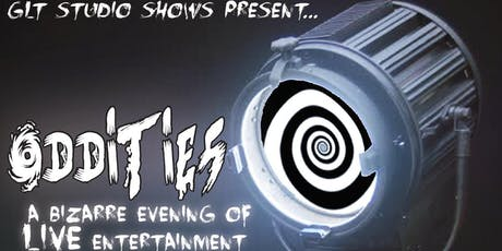 Oddities: A Bizarre Evening of LIVE Entertainment  in ACTON tickets