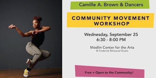 Community Movement Workshop: Camille A. Brown & Dancers