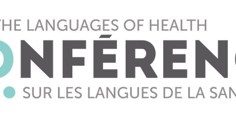 The languages of health Conference/Conférence sur les langues de la santé tickets