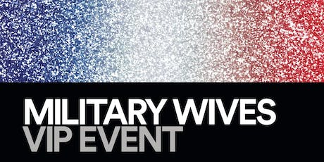 Military Wives VIP Event  tickets