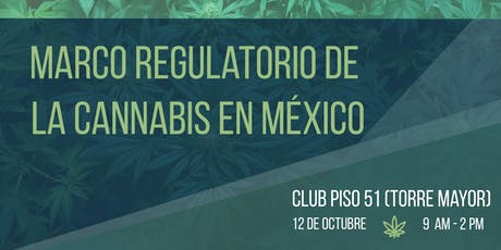 Taller en Marco Regulatorio de la Cannabis en México tickets