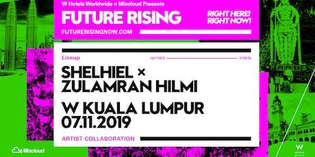 Future Rising Presents: Shelhiel x Zulamran Hilmi tickets