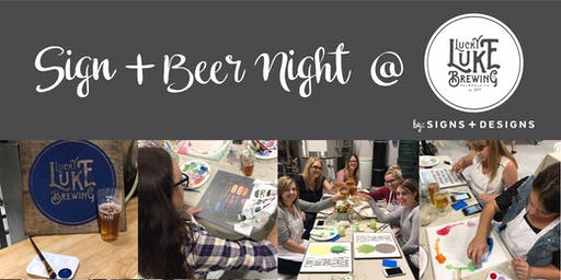 Sign + Beer Night @ Lucky Luke Brewing Co. September 30, 2019