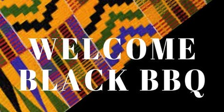 Welcome Black BBQ 2019 tickets
