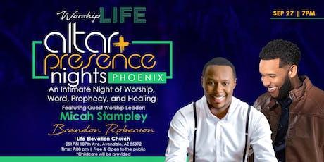 Altar & Presence Nights - Phoenix w/ Brandon Roberson & Micah Stampley tickets
