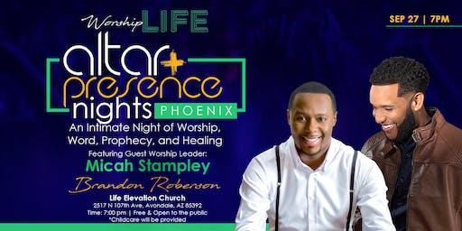 Altar & Presence Nights - Phoenix w/ Brandon Roberson & Micah Stampley