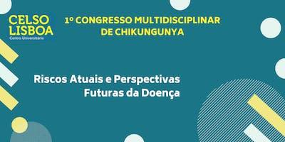 1º Congresso Multidisciplinar de Chikungunya