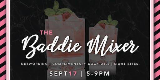 Baddie Mixer