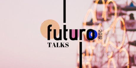 Futuro Talks bilhetes
