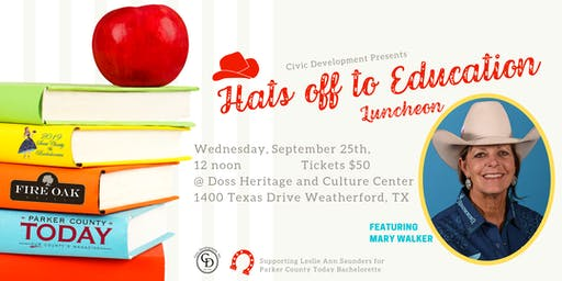 Hats off to Education Luncheon featuring Mary Walker