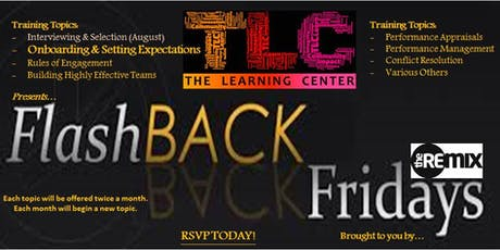 Flashback Friday's: The Remix- Onboarding & Setting Expectations tickets