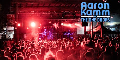 Aaron Kamm and The One Drops, One Drop Pulse tickets