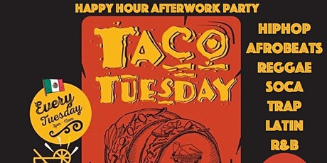 Official Lit Taco Tuesday Afterwork Happy Hour Party (Free Shot!) tickets