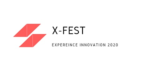 X-Fest - Experience Innovation tickets