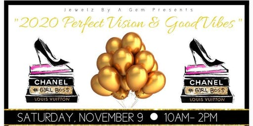2020 Perfect Vision and Good Vibes Vision Board Brunch/Vending Event