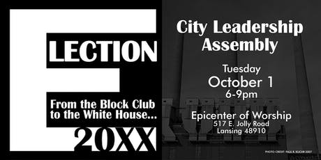 Election 20XX City Leadership Assembly tickets