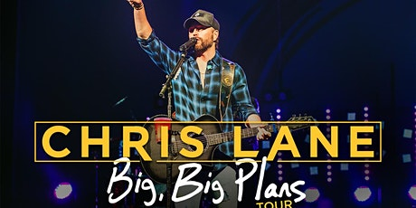 Chris Lane - Big, Big Plans Tour tickets