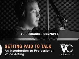 Kingston- Getting Paid to Talk, An Intro to Professional Voice Overs
