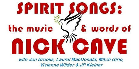 Spirit Songs: The Music & Words of Nick Cave tickets