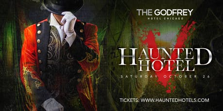 The Godfrey Haunted Hotel 2019 tickets