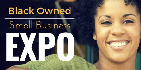The Black Owned Small Business Expo tickets