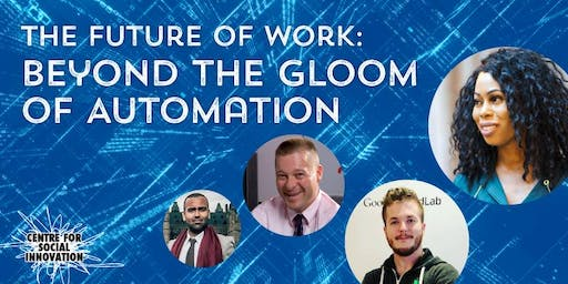 The Future Of Work: Beyond the Gloom of Automation