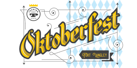 Oktoberfest - Trading Post Brewing - Fort Langley tickets