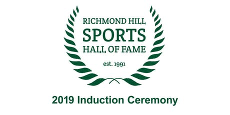 Richmond Hill Sports Hall of Fame   Class of 2019 Induction Ceremony   tickets