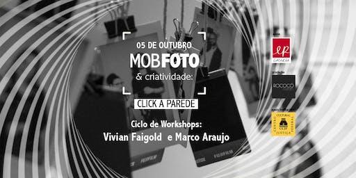 Mobfoto e Criatividade: Do clique à parede