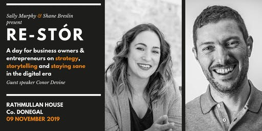 Re-Stór: Business story, strategy & staying sane in the digital revolution