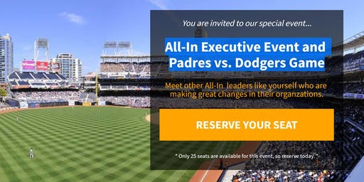 All-In Executive Event and Padres vs. Dodgers Game