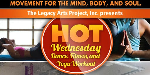 Hot Wednesdays • Dance, Fitness and Yoga Workout