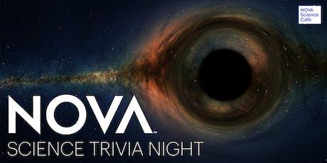 NOVA Science Trivia Night tickets