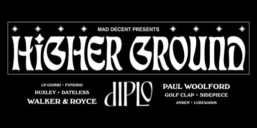 Mad Decent - Higher Ground: Diplo, Walker & Royce + More