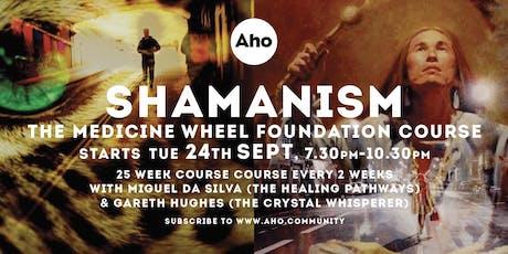 Shamanism & the Medicine Wheel Foundation Course tickets