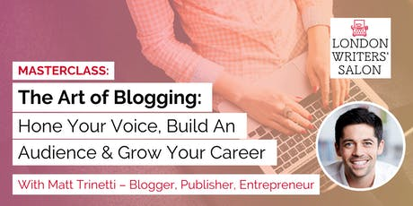 Blogging Masterclass: Hone Your Voice, Build an Audience & Grow Your Career tickets