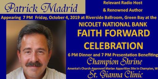 Faith Forward Celebration with Patrick Madrid