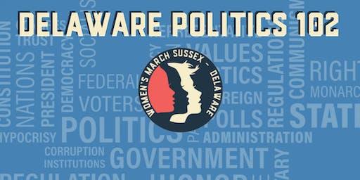 Delaware Politics 102